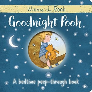 Goodnight Pooh by A.A. Milne- Favorite Children's Books